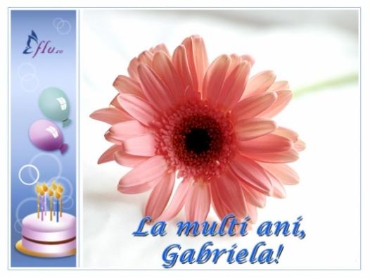 Felicitare - La multi ani, Gabriela! - Felicitari Zi Onomastica - Felicitari.flu.ro