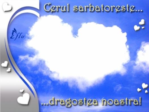 Felicitare - Cerul sarbatoreste - Felicitari Declaratii - Felicitari.flu.ro