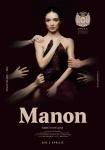 "Premiera nationala pe scena Operei Nationale Bucuresti: baletul ""Manon"", coregrafia de Kenneth MacMillan, muzica de Jules Massenet"