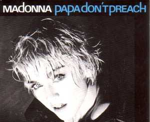 Papa Don't Preach - Top 10 melodii Madonna!